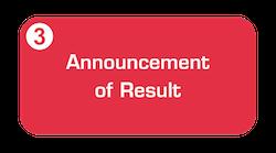 Announcement of resut