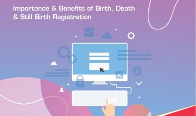 Importance of Birth, Death & Still Birth Registration